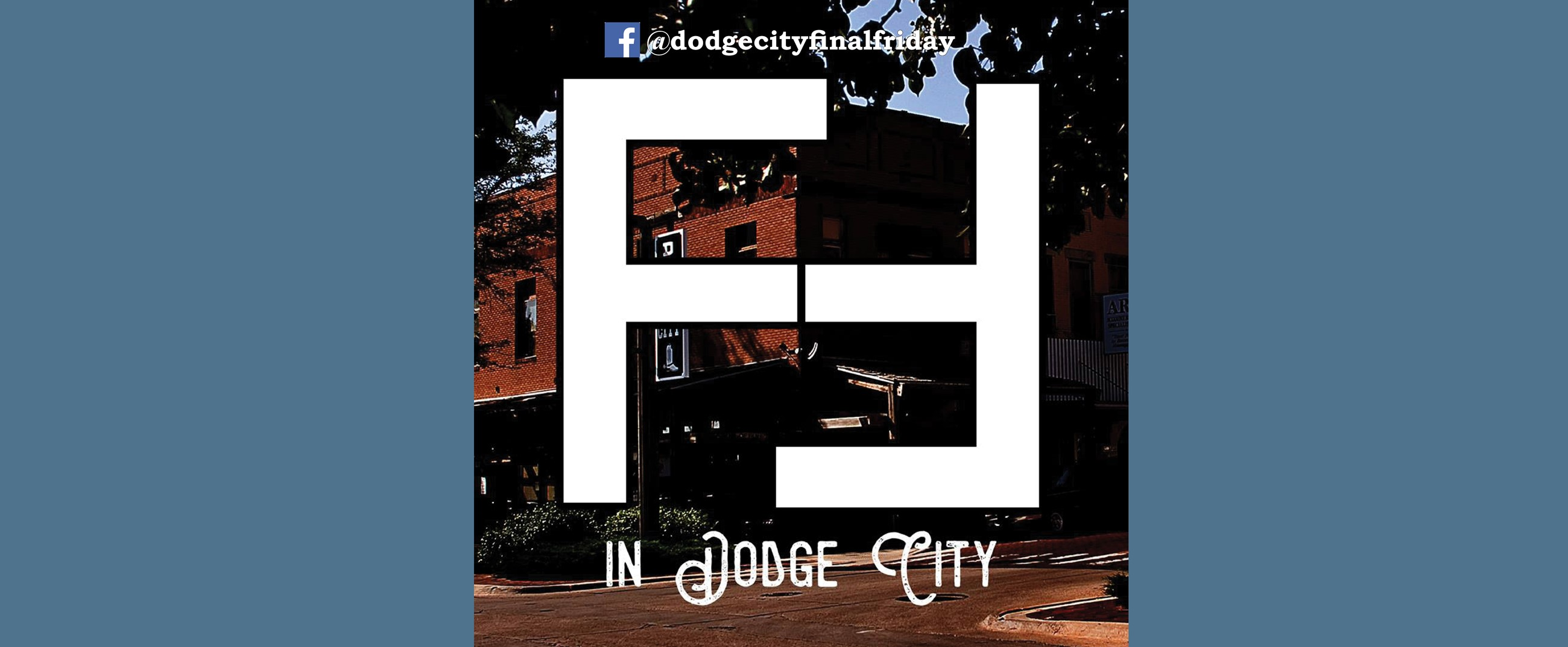 Final Fridays in Dodge City