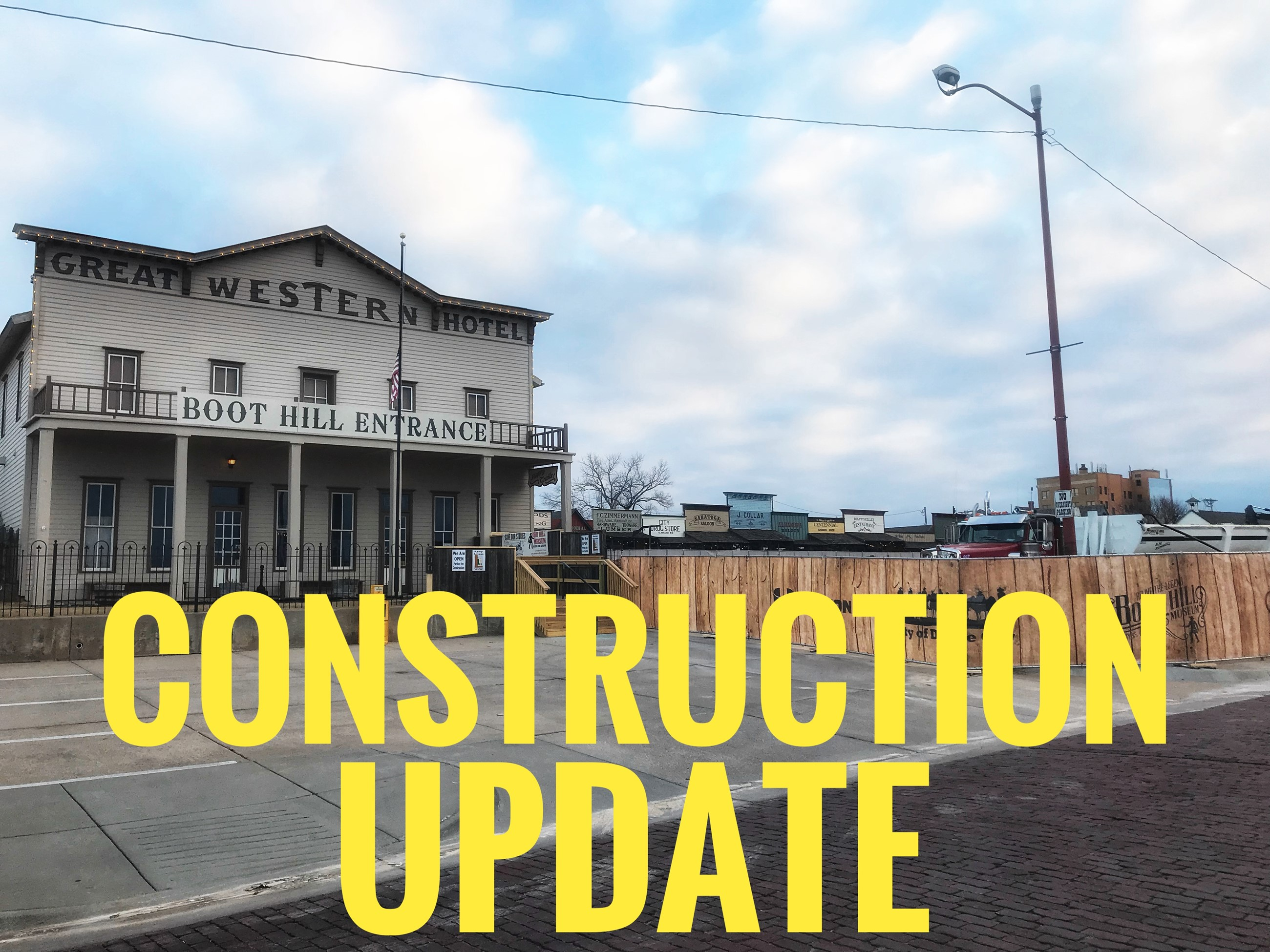 Boot Hill Museum - Construction Update