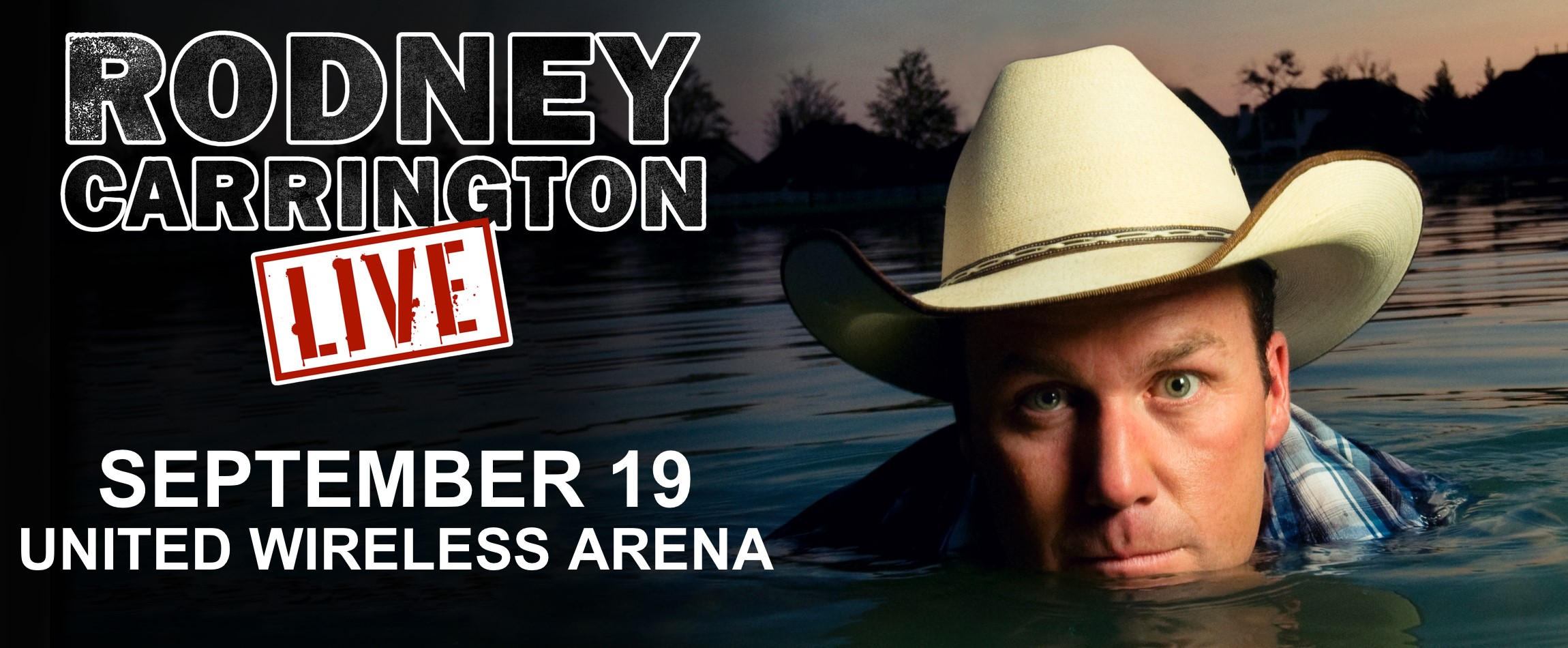 United Wireless Arena - Rodney Carrington Live 2019_09_19